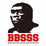 BBSSS (BRAIN BUSTER SOLAR SOUND SYSTEM)